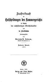 Jahrbuch für Entscheidungen des Kammergerichts in Sachen der nichtstreitigen Gerichtsbarkeit und in Strafsachen: Band 10