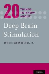 20 Things to Know about Deep Brain Stimulation