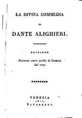 La Divina Commedia di Dante Alighieri: edizione formata soprà quella di Comino del 1727