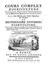 Cours complet d'agriculture, theorique, pratique, économique et de médecine rurale et vétérinaire: ou dictionnaire universel d'agriculture, Volume2