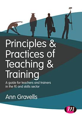 Principles and Practices of Teaching and Training PDF