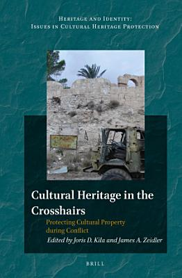 Cultural Heritage in the Crosshairs PDF