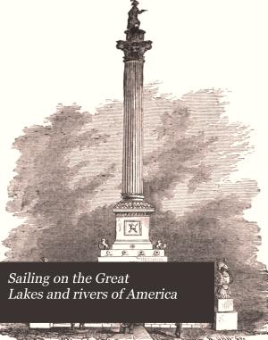 Sailing on the Great Lakes and Rivers of America PDF