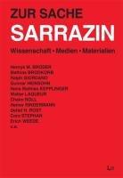 Zur Sache Sarrazin: Wissenschaft, Medien, Materialien