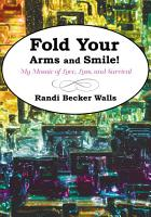Fold Your Arms and Smile  PDF