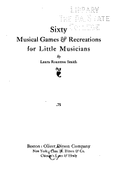 Sixty Musical Games & Recreations for Little Musicians