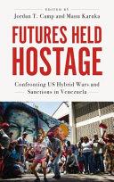 Futures Held Hostage