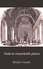 Visits to Remarkable Places
