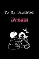 To My Dearest Daughter Dream Book PDF