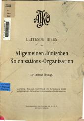 Leitende Ideen der Allgemeinen Jüdischen Kolonisations-Organisation