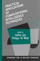 Practical Applications of Computational Intelligence Techniques PDF