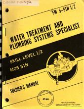 Water Treatment and Plumbing Systems Specialist: Part 101, Issues 1-2