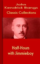 Half-Hours with Jimmieboy: Bangs Classic Collection