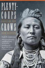 Plenty Coups  Chief Of The Crows