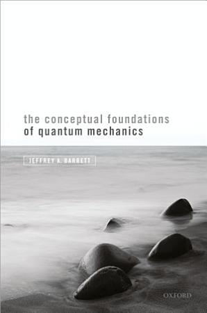 The Conceptual Foundations of Quantum Mechanics PDF