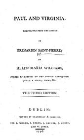 Paul and Virginia. Translated ... by Helen Maria Williams ... The third edition
