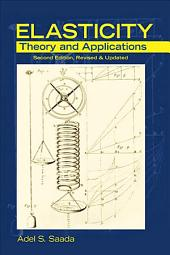 Elasticity: Theory and Applications, Second Edition, Revised & Updated