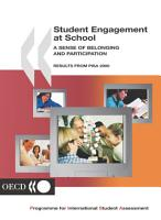 PISA Student Engagement at School A Sense of Belonging and Participation  Results from PISA 2000 PDF
