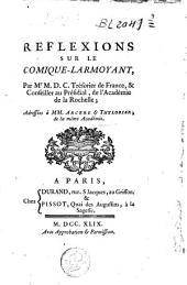 Reflexions sur le comique-larmoyant, adressées à M.M. Arcère & Thylorier ...