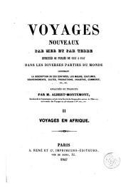 Voyages nouveaux par mer et par terre effectués de 1837 à 1847 dans les diverses parties du monde ..., 2
