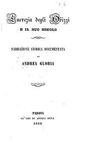 Lucrezia degli Obizzi e il suo secolo: narrazione storica documentata