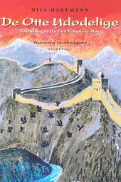 De Otte Udødelige: Fortællinger fra Den Kinesiske Mur