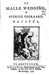 De Malle Wedding of Gierige Geeraard.