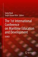 The 1st International Conference on Maritime Education and Development PDF