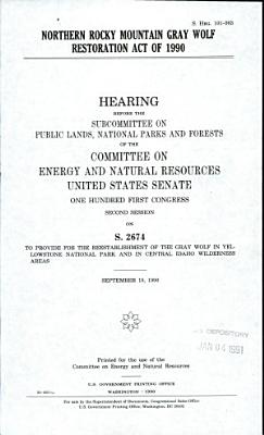 Northern Rocky Mountain Gray Wolf Restoration Act of 1990 PDF