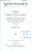 The National Fire Plan and Outlook for the 2002 Wildfire Season PDF