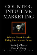 Counterintuitive Marketing