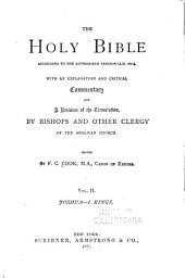 The Holy Bible According to the Authorized Version (A.D. 1611): With an Explanatory and Critical Commentary and a Revision of the Translation, by Bishops and Other Clergy of the Anglican Church, Volume 2