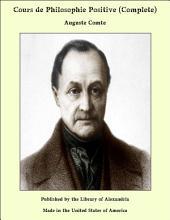 Cours de Philosophie Positive (Complete)