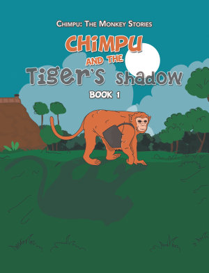 Chimpu and the Tiger   s Shadow