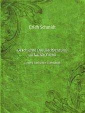 Geschichte Des Deutschtums im Lande Posen