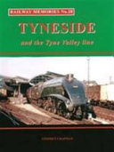 Tyneside and the Tyne Valley Line