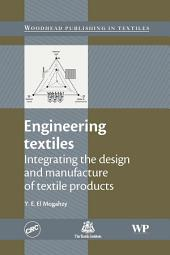 Engineering Textiles: Integrating the Design and Manufacture of Textile Products