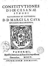 Constitutiones dioecesanae synodi illustriss.mi et reveren.mi D. D. Marci La Cava episcopi mazariensis