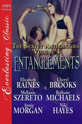Entanglements [The Sextet Anthologies, Volume 4]