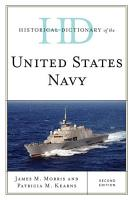 Historical Dictionary of the United States Navy PDF