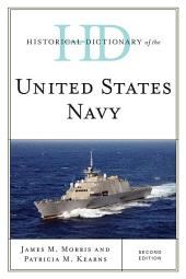 Historical Dictionary of the United States Navy: Edition 2