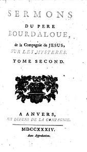 Sermons du Pere Bourdaloue, de la Compagnie de Jesus, sur les mysteres