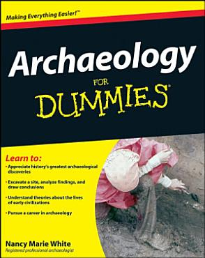 Archaeology For Dummies PDF