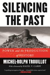 Silencing The Past 20th Anniversary Edition  Book PDF