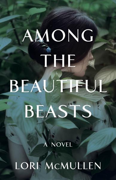 Download Among the Beautiful Beasts Book