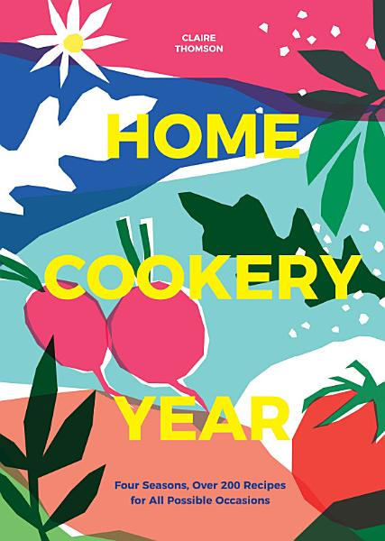 Download Home Cookery Year Book