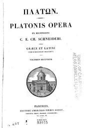 Civitas. Timaeus. Critias. Leges. Epinomis. Epistolae. Dialogi subditivi