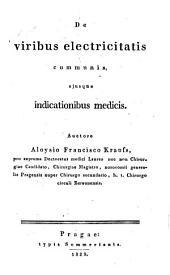 De viribus electricitatis communis ejusque indicationibus medicis. Diss. inaug. med