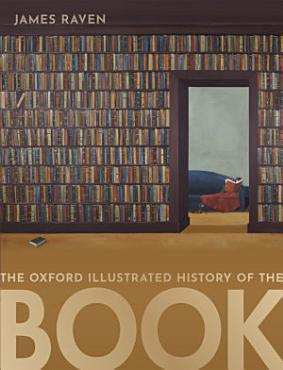 The Oxford Illustrated History of the Book PDF