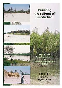 Resisting the Sell Out of the Sunderban Biosphere Reserve Book